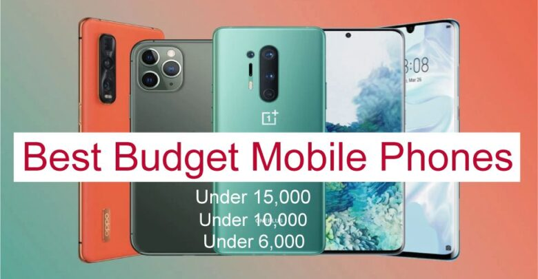 Best Budget Mobile Phones