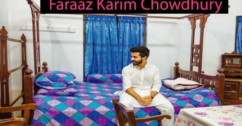 Faraaz Karim Chowdhury Biography
