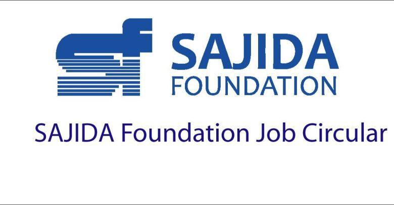 Sajida Foundation Job Circular