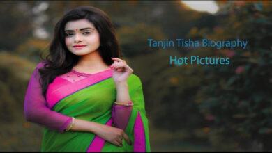 Tanjin Tisha Biography