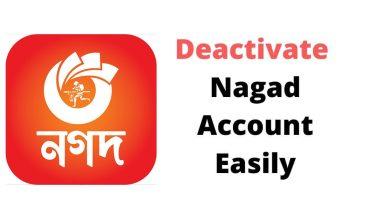 Nagad Account Deactivate